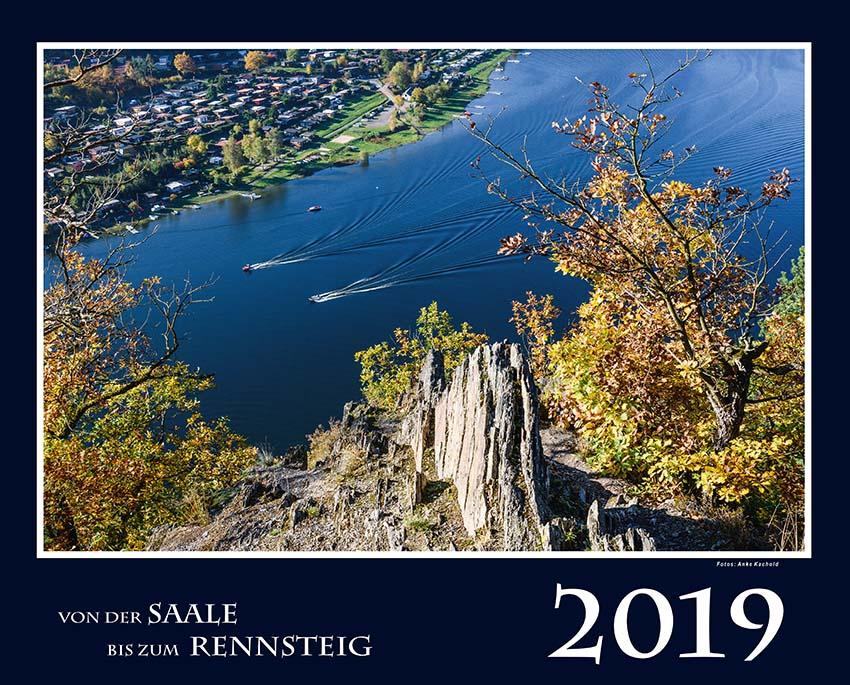 """Kalender 2019 """"Zwischen  Saale und Rennsteig"""""""